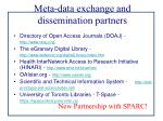 meta data exchange and dissemination partners