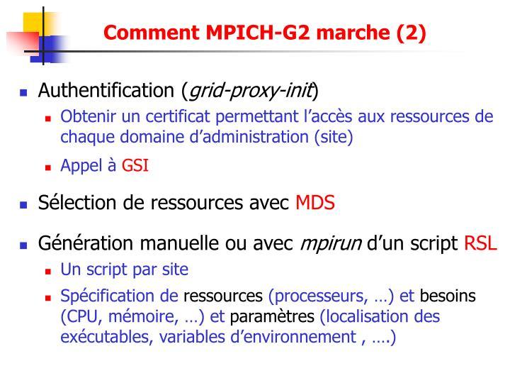 Comment MPICH-G2 marche (2)