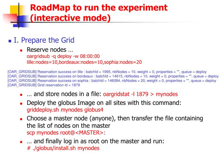 RoadMap to run the experiment
