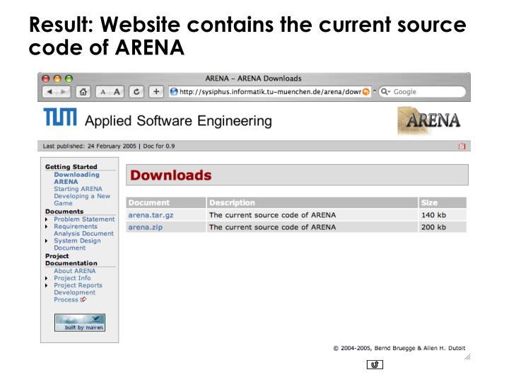 Result: Website contains the current source code of ARENA
