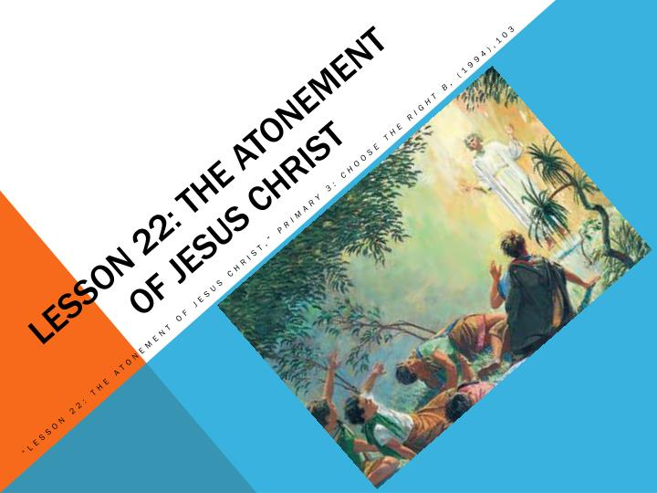 lesson 22 the atonement of jesus christ n.
