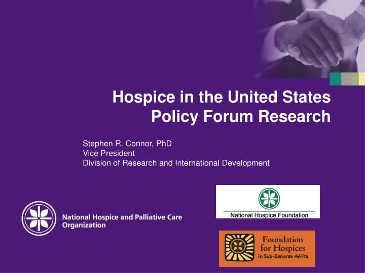 hospice in the united states policy forum research n.