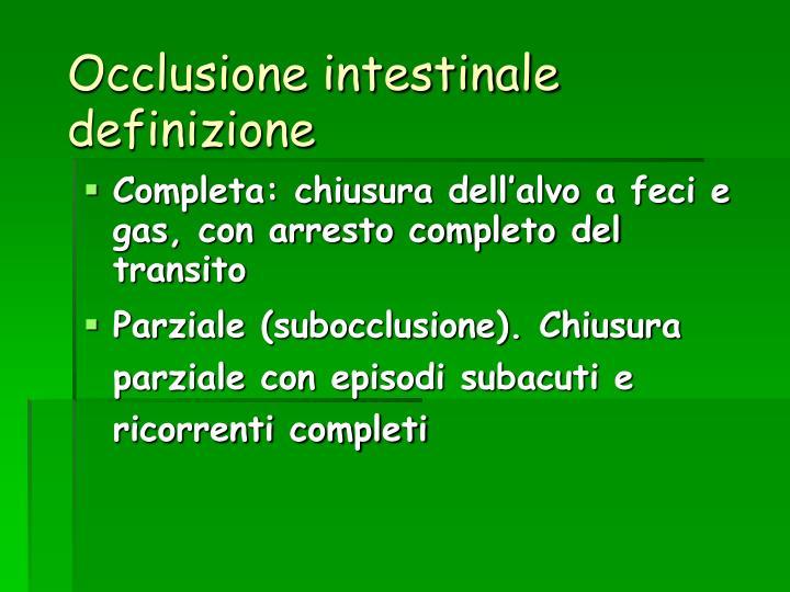 Occlusione intestinale definizione