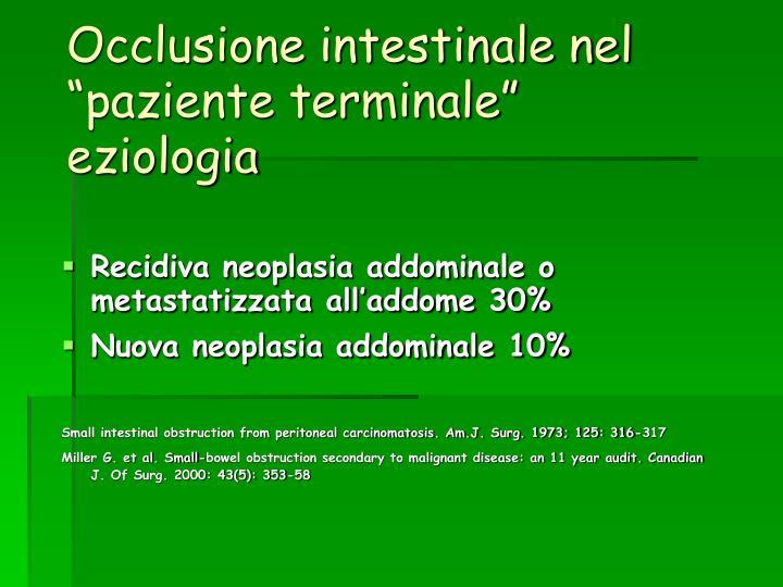 """Occlusione intestinale nel """"paziente terminale"""""""
