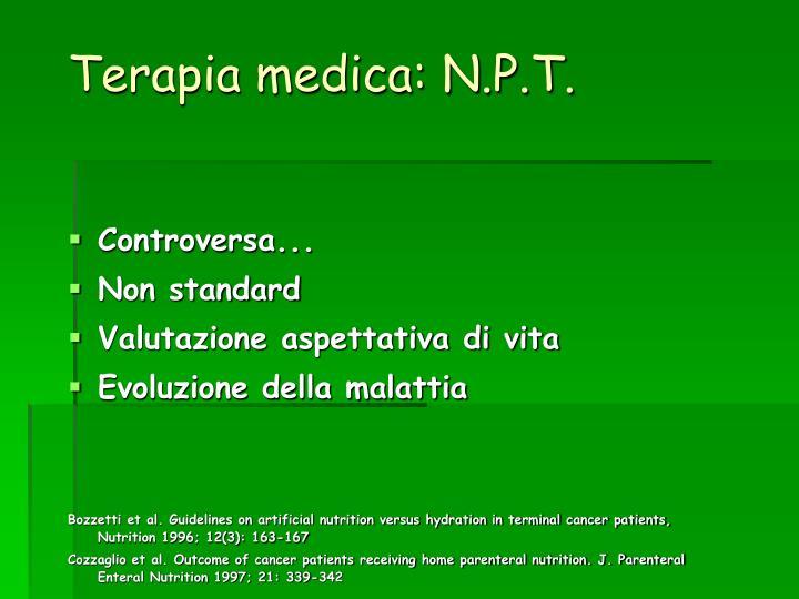 Terapia medica: N.P.T.