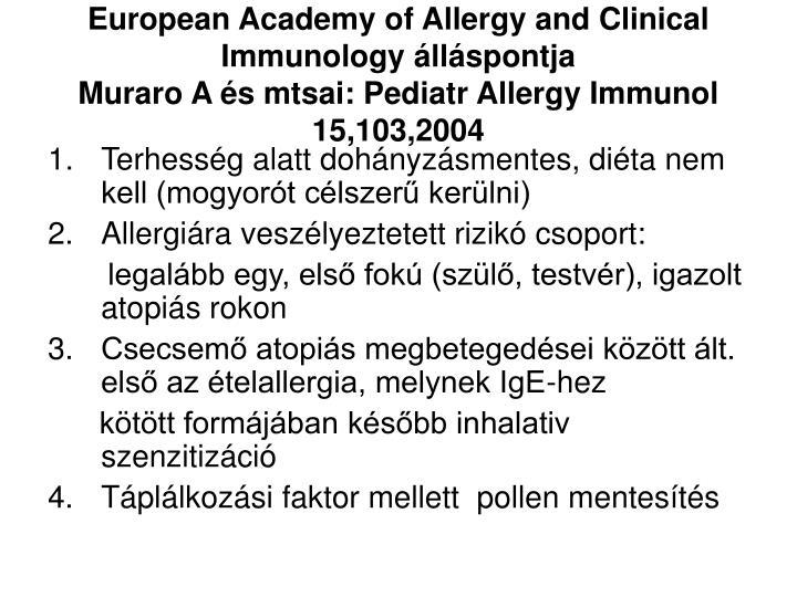 European Academy of Allergy and Clinical Immunology álláspontja