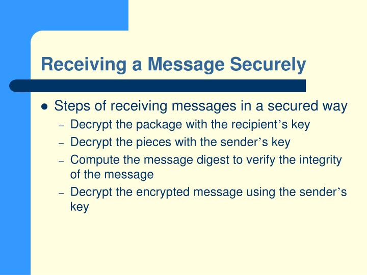 Receiving a Message Securely