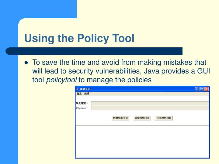 Using the Policy Tool