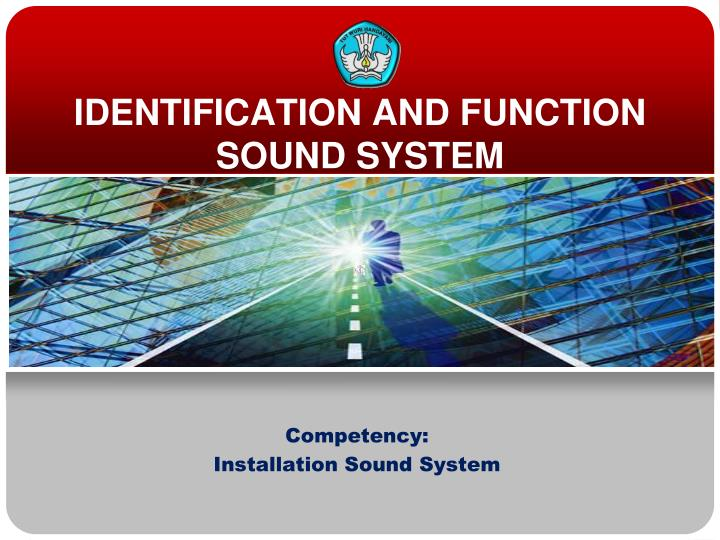 identification and function sound system n.