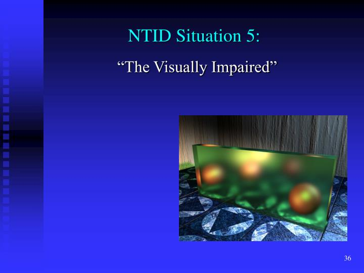 NTID Situation 5: