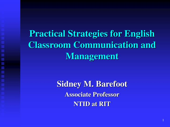 Practical strategies for english classroom communication and management