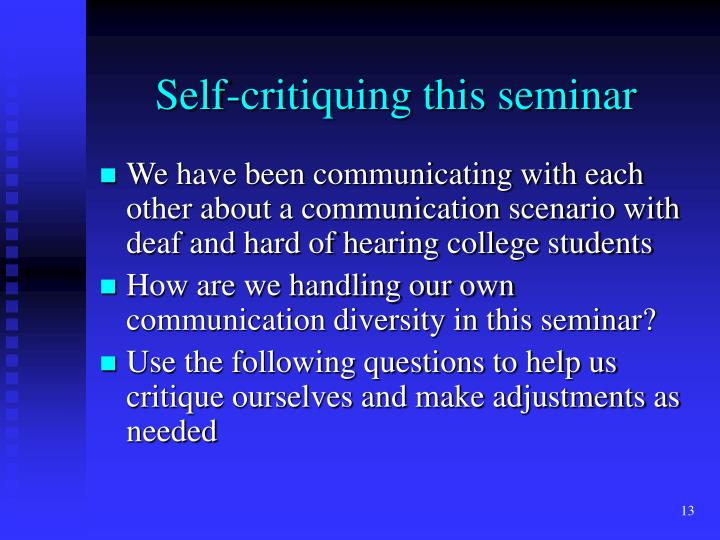 Self-critiquing this seminar