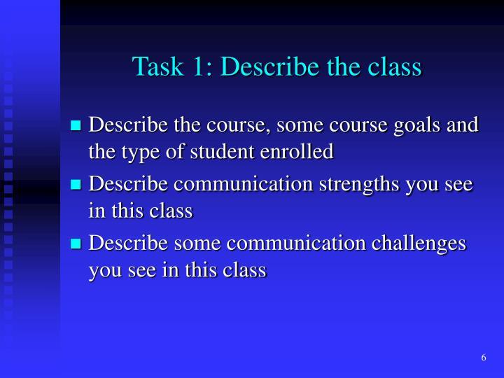 Task 1: Describe the class