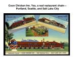 coon chicken inn yes a real restaurant chain portland seattle and salt lake city