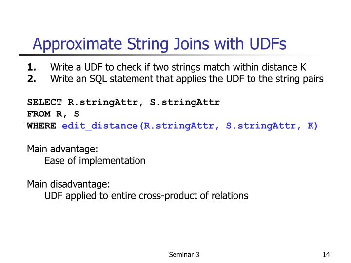 Approximate String Joins with UDFs