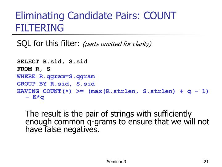 Eliminating Candidate Pairs: COUNT FILTERING
