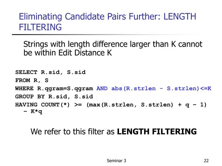 Eliminating Candidate Pairs Further: LENGTH FILTERING