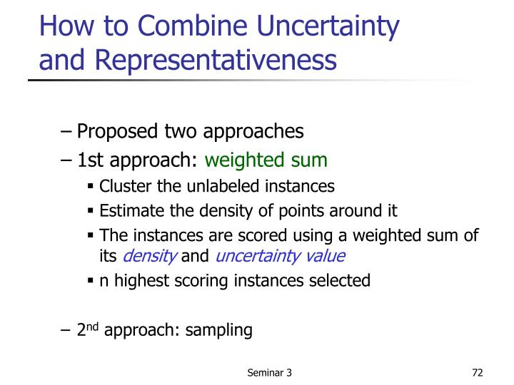 How to Combine Uncertainty and Representativeness