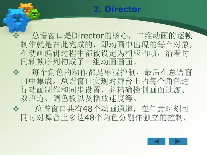 2. Director