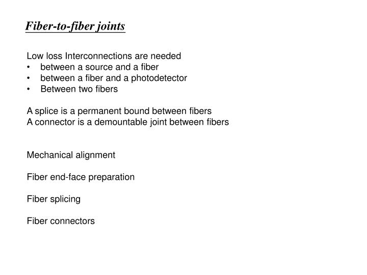 Fiber-to-fiber joints