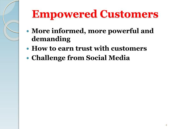 Empowered Customers