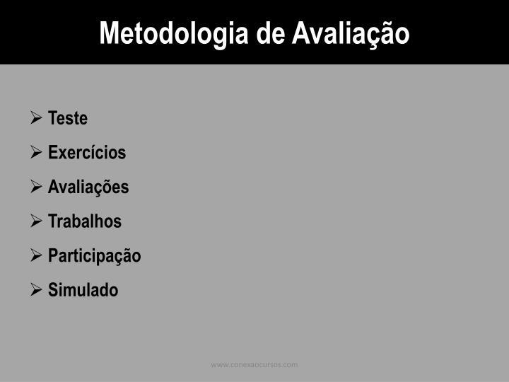 Metodologia de Avaliação