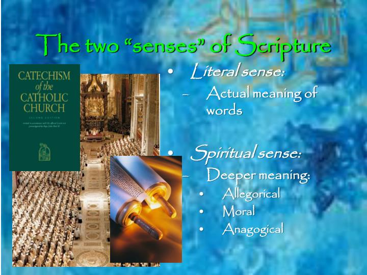 "The two ""senses"" of Scripture"