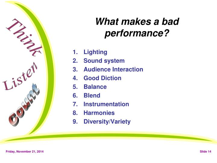 What makes a bad performance?