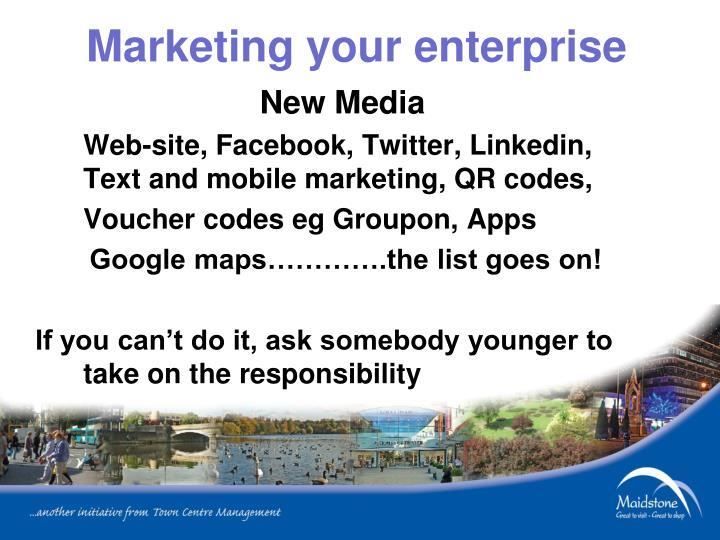 Marketing your enterprise