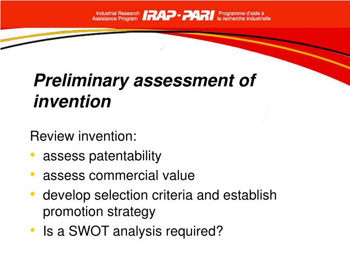 Preliminary assessment of invention