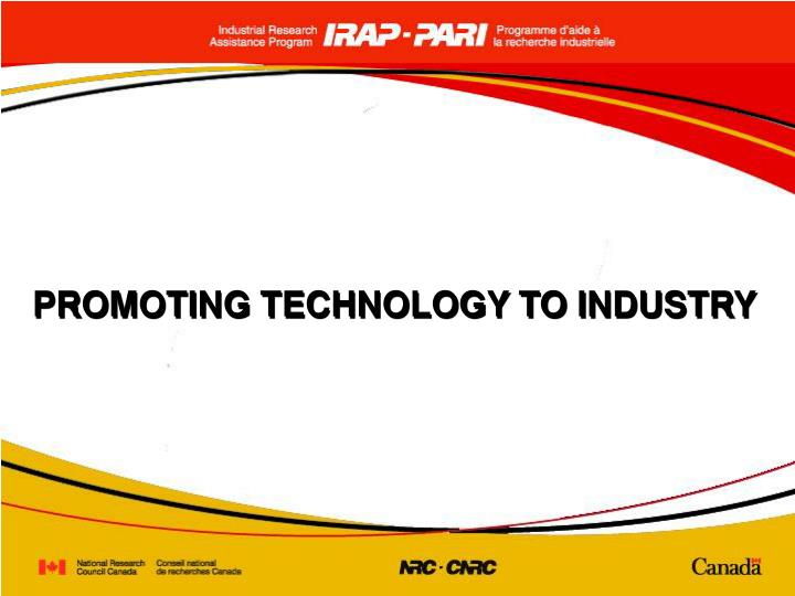 Promoting technology to industry