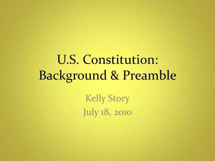 u s constitution background preamble n.