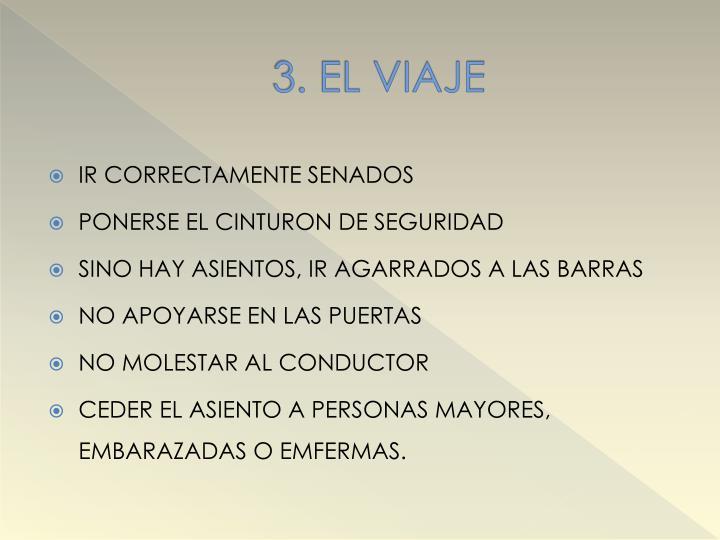 3. EL VIAJE