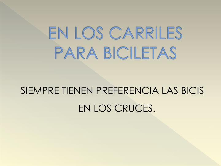 EN LOS CARRILES PARA BICILETAS