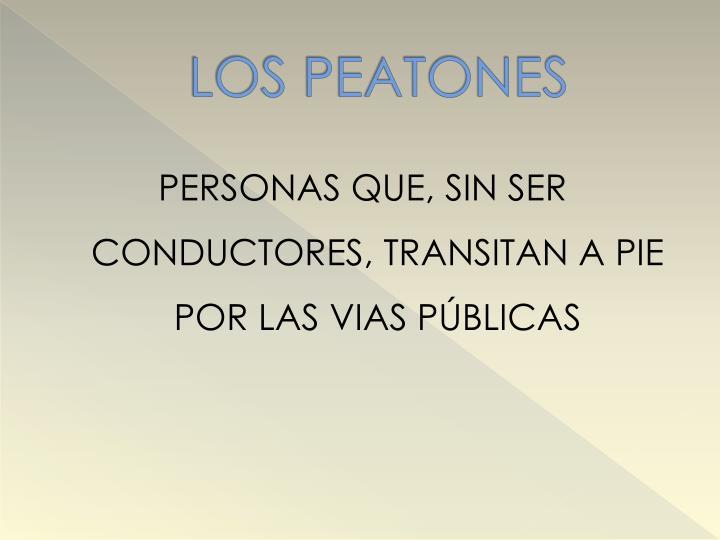 LOS PEATONES