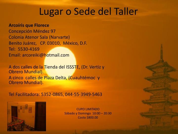 Lugar o Sede del Taller