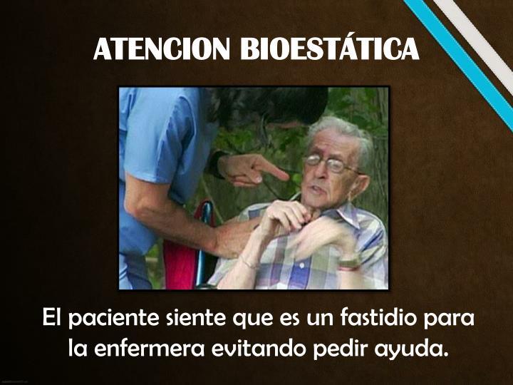 ATENCION BIOESTÁTICA