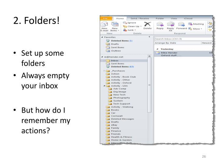 2. Folders!