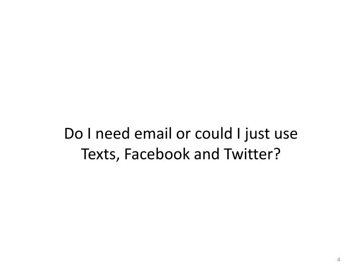 Do I need email or could I