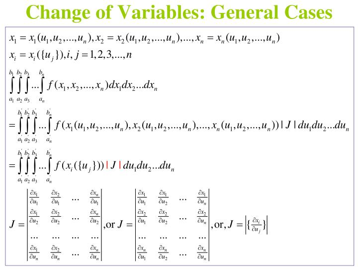 Change of Variables: General Cases