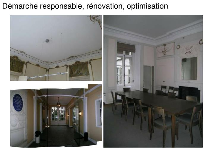 Démarche responsable, rénovation, optimisation