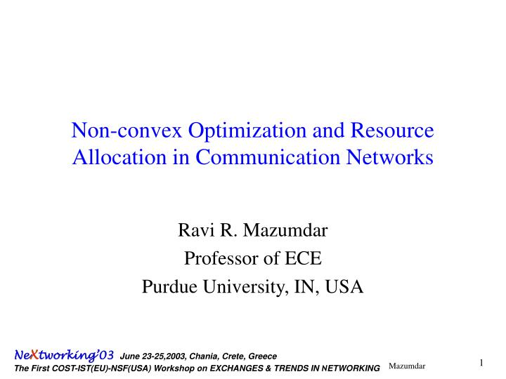 Non convex optimization and resource allocation in communication networks