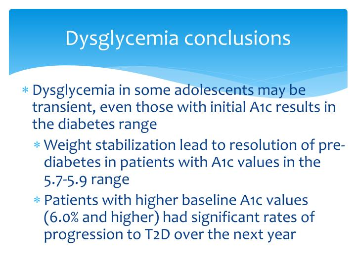 Dysglycemia conclusions