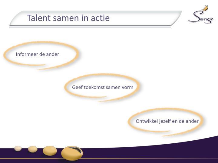 Talent samen in actie