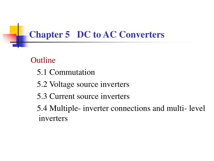 chapter 5 dc to ac converters n.