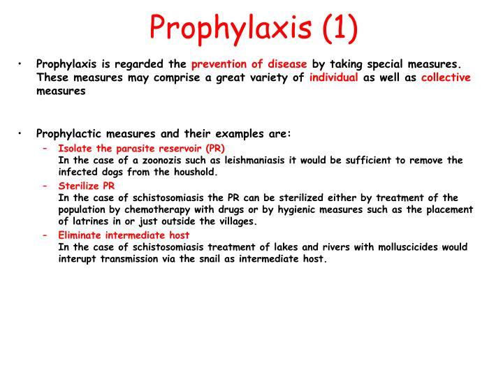 Prophylaxis (1)