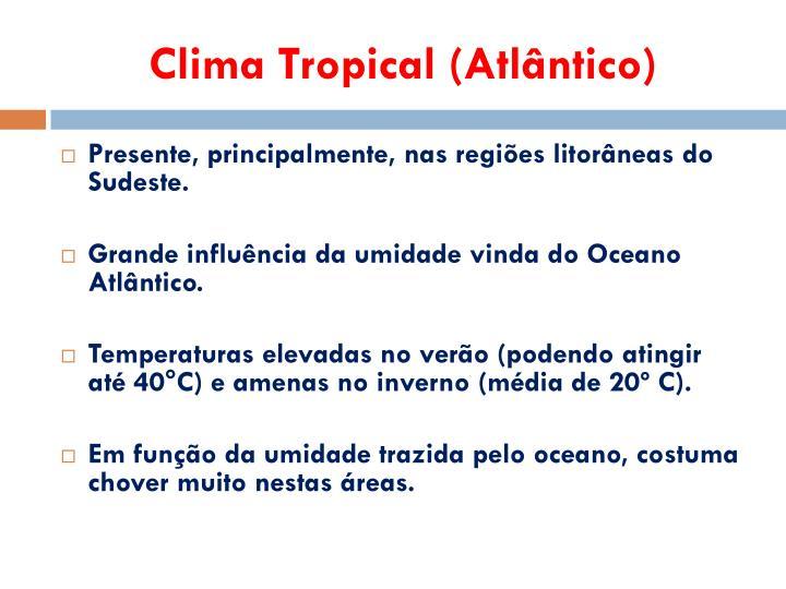 Clima Tropical (Atlântico)