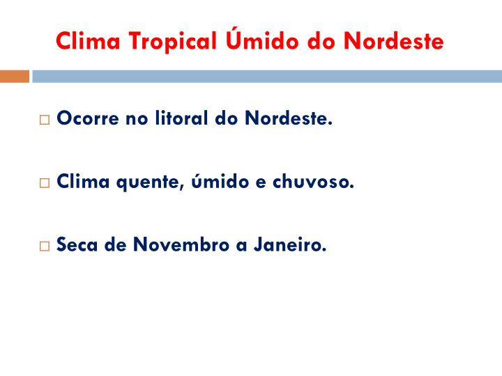 Clima Tropical Úmido do Nordeste