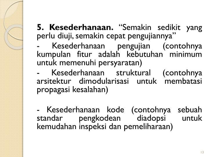 5. Kesederhanaan