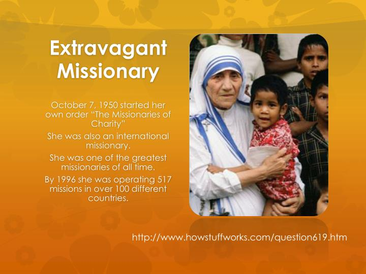 Extravagant Missionary